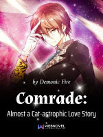 Comrade: Almost A Cat Astrophic Love Story
