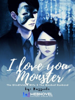 I Love You Monster: The Blindfolded Wife X The Masked Husband
